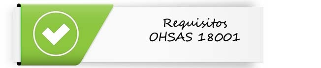 Requisitos OHSAS 18001